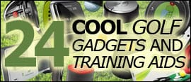 TopPost 24 Cool Golf Gadgets